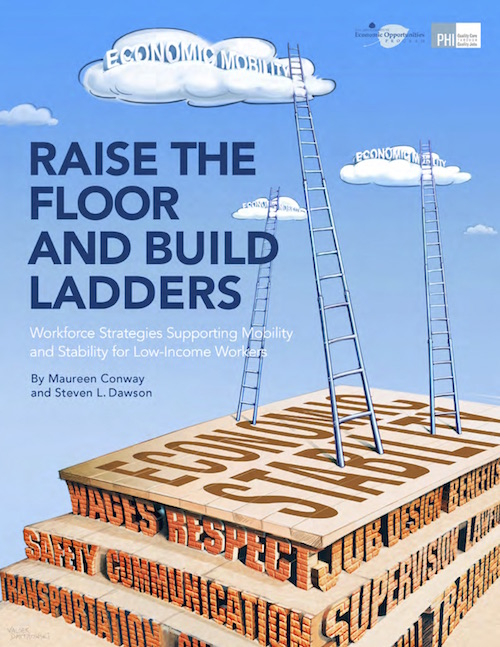 Raise the floor and build ladders workforce strategies for Floor y raise