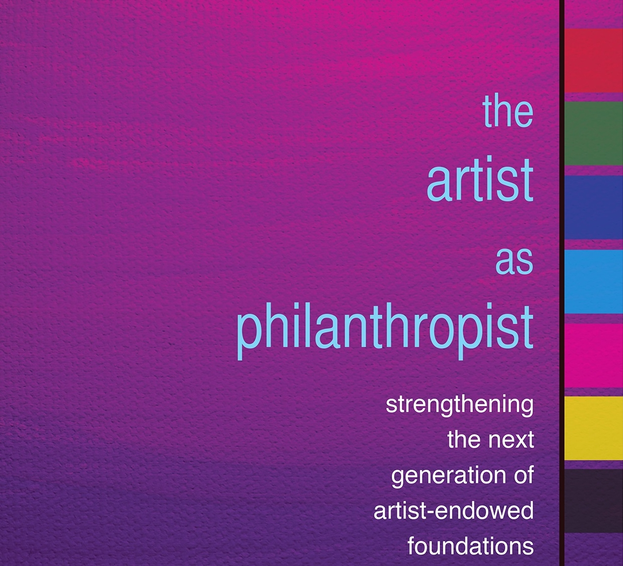 National Study of Artist-Endowed Foundations