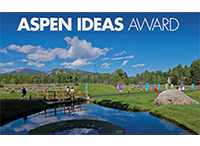 The Aspen Ideas Award: A New Space for Innovation and Collaboration